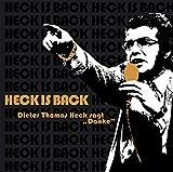 Heck Is Back - Dieter Thomas Heck sagt Danke