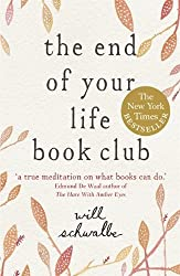 The End of Your Life Book Club by Will Schwalbe (6-Jun-2013) Paperback