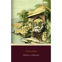 Kéraban, o Cabeçudo (Viagens Maravilhosas) (Portuguese Edition)
