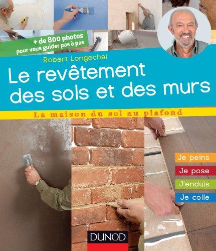 les-revetements-de-sols-et-de-murs-jinstalle-je-pose-jenduis-la-maison-du-sol-au-plafond