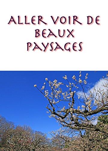 Couverture du livre Aller voir de beaux paysages
