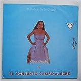 El Refran Se Te Olvido y El Conjunto Campo Alegre [LP]