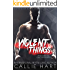 Violent Things (Chaos & Ruin Book 1)