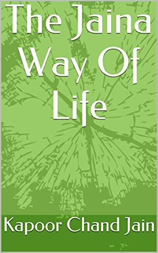 The Jaina Way Of Life (English Edition) por Kapoor Chand Jain