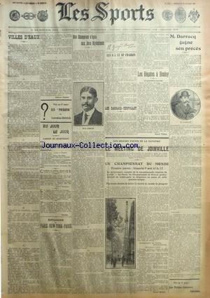 SPORTS (LES) du 29/07/1908 - DARRACQ GAGNE SON PROCES - LES REGATES A HENLEY - NOS CHAMPIONS D'EPEE AUX JEUX OLYMPIQUES - LE MEETING DE JOINVILLE - PARIS - NEW YORK - PARIS par Collectif
