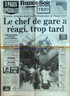 FRANCE SOIR [No 12745] du 05/08/1985 - LE CHEF DE GARE REAGI TROP TARD / ACCIDENT FERROVIAIRE DE FLAUJAC -LES SPORTS / AUTO AVEC ALBORETO ET PROST - RALLYE - FOOT AVEC POULLAIN -THEATRE / BRIALY -TELE / JEROME SAVARY -SIDA / LA NOUVELLE PESTE DESCEND DES SINGES VERTS D'AFRIQUE - REPONSE A TOUT PAR BOUVARD -