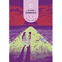 Je suis Shingo, Tome 3 :