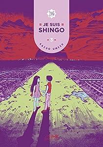 Je suis shingo Edition simple Tome 3