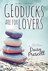 Geoducks Are for Lovers (Modern Love Stories Book 1) (English Edition)