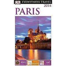 By Alan Tillier - DK Eyewitness Travel Guide: Paris