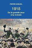 1918 : de la grande peur à la victoire