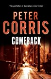 Comeback (Cliff Hardy series) by Peter Corris (2012-10-01)