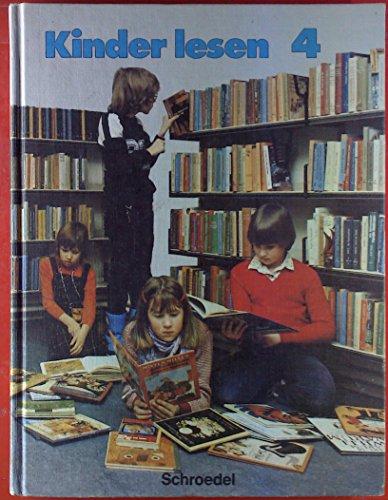 Kinder lesen 4, Themenorientiertes Lesebuch für die Grundschule, 4. Schuljahr