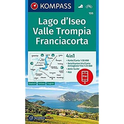 Kompass Wanderkarte Lago D'iseo, Valle Trompia, Franciacorta: 4In1 Wanderkarte 1:50000 Mit Aktiv Guide Und Detailkarten Inklusive Karte Zur Offline ... Kompass-App. Fahrradfahren. [Lingua Tedesca]