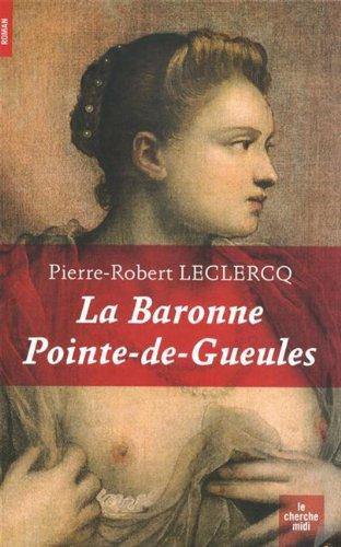 """<a href=""""/node/2299"""">La baronne Pointe-de-Gueules</a>"""