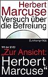 Herbert Marcuse: Versuch über die Befreiung