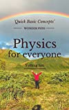 """""""If you cannot explain it simply, you have not understood it well enough""""Fundamental concepts of physics such as motion, gravity, energy, electromagnetism and atomic structure have been simplified in this book -  anybody should be able to read and en..."""