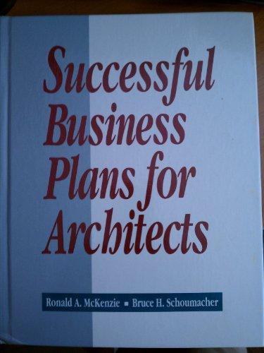 Successful Business Plans for Architects par Ronald A. McKenzie