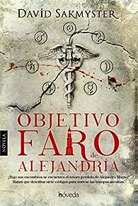 Objetivo Faro de Alejandría par David Sakmyster