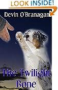 #8: The Twilight Bone (The Show Dog Diaries Book 1)