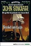 John Sinclair - Folge 0569: Teufel im Leib (1. Teil)