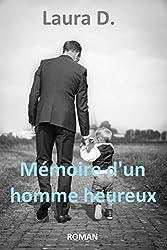 MÉMOIRE D'UN HOMME HEUREUX