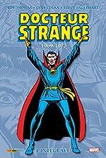 Docteur Strange - L'intégrale T04 (1969-1973) de Roy Thomas