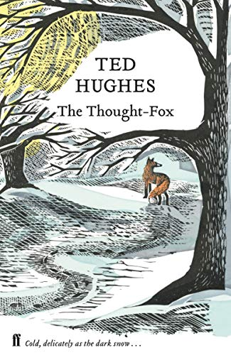 The Thought Fox: Collected Animal Poems Vol 4