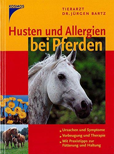 Husten und Allergien bei Pferden Kosmos BUCH