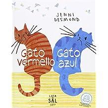 Gato Vermello, Gato Azul (COLECCIÓN GATOS)