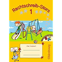 Rechtschreib-Stars: 1. Schuljahr - Übungsheft: Mit Lösungen