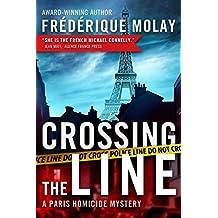 Crossing the Line (Paris Homicide) by Fr??d??rique Molay (2014-09-23)