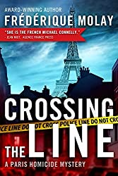 Crossing the Line (Paris Homicide) by Fr??ique Molay (2014-09-23)