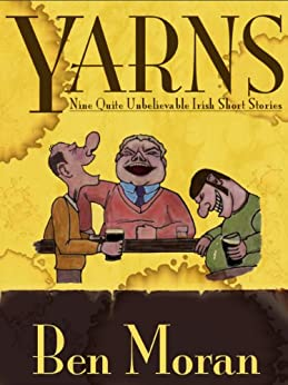 Yarns by [Moran, Ben, Neylon, Benny]