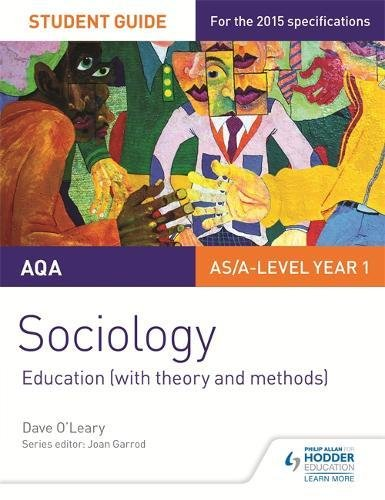 AQA A-level Sociology Student Guide 1: Education (with theory and methods) (Aqa Sociology Student Guide 1)