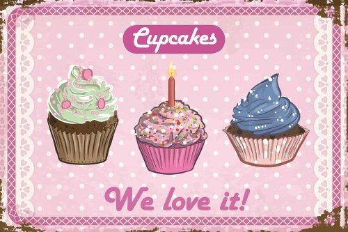 Cupcakes - We love it Blechschild, 30 x 20 cm