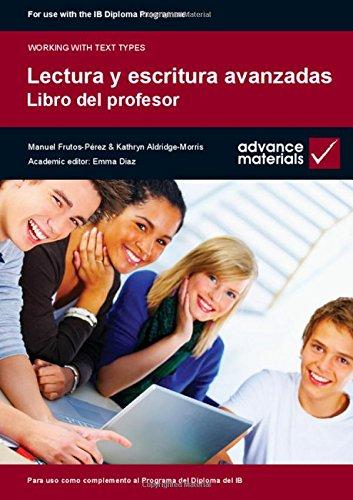 Lectura y Escritura Avanzadas Teacher's Book (Working with Text Types)
