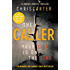 The Caller: THE #1 ROBERT HUNTER BESTSELLER