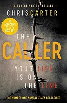 The Caller: THE #1 ROBERT HUNTER BESTSELLER (English Edition)