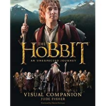 [(The Hobbit, an Unexpected Journey Visual Companion)] [Author: Jude Fisher] published on (November, 2012)