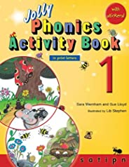 Jolly Phonics Activity Book 1: In Print Letters (American English Edition)
