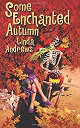 Some Enchanted Autumn: Volume 2 (The Dugan Brothers) by Linda Andrews (2014-10-24)