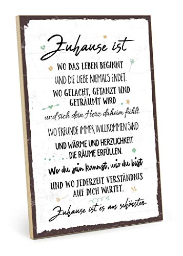 mit Spruch - Zuhause ist es am schönsten - im Vintage-Look mit Zitat als Geschenk und Dekoration zum Thema Familie und Heimat (19,5 x 28,2 cm) ()