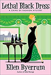 Lethal Black Dress: A Crime of Fashion Mystery (Crime of Fashion Mysteries Book 10)