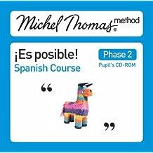 Spanish School Pupils: Es Posible Spanish: the Michel Thomas Method