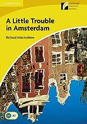 A Little Trouble in Amsterdam: Englische Lektüre für das 3. Lernjahr. Paperback (Cambridge Discovery Readers)