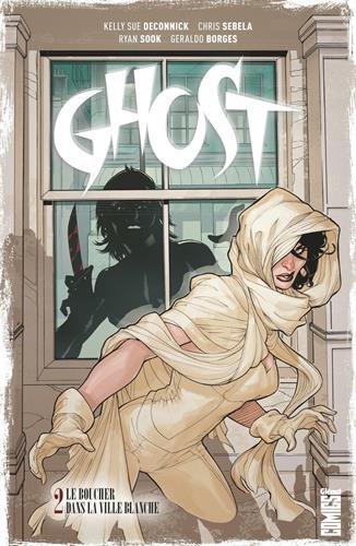 Ghost - tome 02 : Le boucher dans la ville blanche