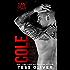 Cole: A Bad Boy Romance (FMX Bros Book 1)