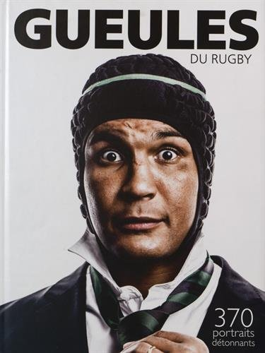 Gueules du rugby