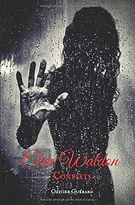 Elsie Waldon, tome 2 : Conflits par Olivier Guerard